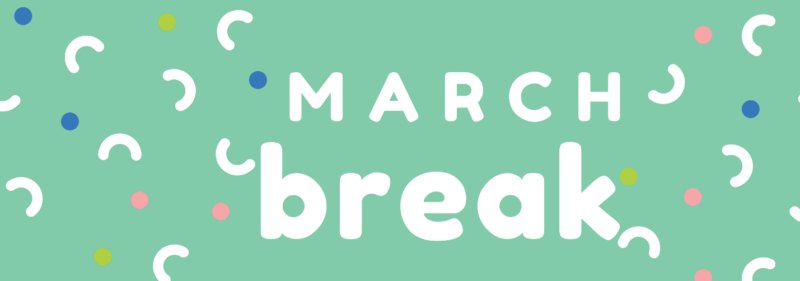 How To Unlock The Secret To An Affordable March Break